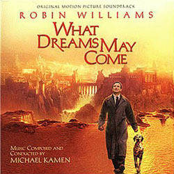 What Dreams May Come Soundtrack (Michael Kamen) - CD cover