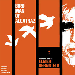 Birdman of Alcatraz Soundtrack (Elmer Bernstein) - CD cover
