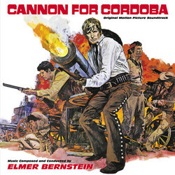 Cannon for Cordoba / From Noon Till Three Soundtrack (Elmer Bernstein) - CD cover