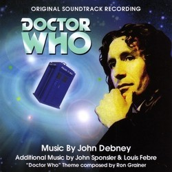 Doctor Who Soundtrack (John Debney, Louis Febre, Ron Grainer, John Sponsler) - CD cover