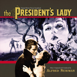 The President's Lady Soundtrack (Alfred Newman) - Carátula