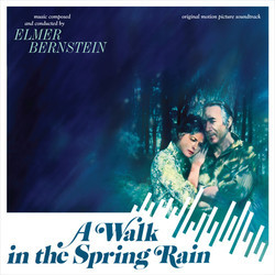A Walk in the Spring Rain Soundtrack (Elmer Bernstein) - CD cover