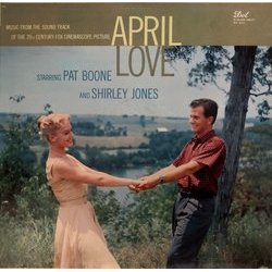 April Love Soundtrack (Pat Boone, Sammy Fain, Shirley Jones, Alfred Newman) - CD cover