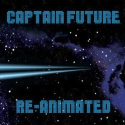 Captain Future: Re-Animated Trilha sonora (Various Artists, Christian Bruhn) - capa de CD