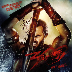 300 : Rise of an Empire Soundtrack ( Junkie XL) - CD-Cover
