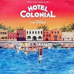 Hotel Colonial Soundtrack (Pino Donaggio) - CD cover