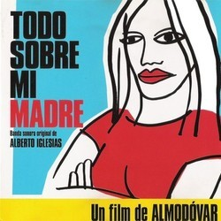 Todo Sobre mi Madre Soundtrack (Alberto Iglesias) - CD cover