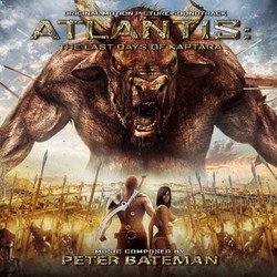 Atlantis: The Last Days of Kaptara Soundtrack (Peter Bateman) - CD cover