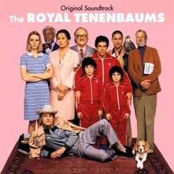 The Royal Tenenbaums Soundtrack (Various Artists, Mark Mothersbaugh) - Car�tula