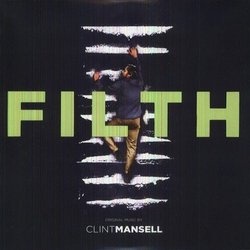 Filth Soundtrack (Clint Mansell) - CD cover