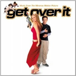 Get Over It Soundtrack (Various Artists, Steve Bartek, Marc Shaiman) - CD cover
