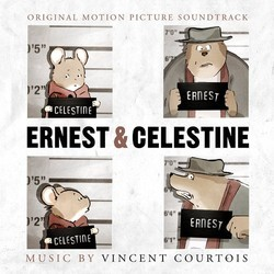 Ernest & Celestine Soundtrack (Vincent Courtois) - CD cover