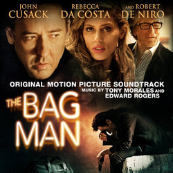 The Bag Man Soundtrack (Tony Morales, Edward Rogers) - CD cover