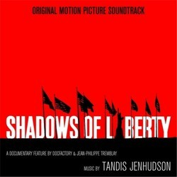 Shadows of Liberty Soundtrack (Tandis Jenhudson) - CD cover