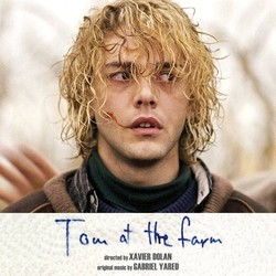 Tom at the Farm Soundtrack (Gabriel Yared) - CD cover