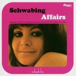 Schwabing Affairs Colonna sonora (Various Artists, Martin Böttcher, Johnny Harris, David Llywelyn, Peter Thomas) - Copertina del CD