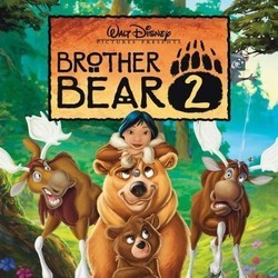 Brother Bear 2 Soundtrack (Dave Metzger) - CD cover