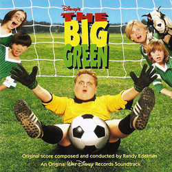 The Big Green Soundtrack (Various Artists, Randy Edelman) - CD cover