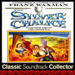 The Silver Chalice Soundtrack  (Franz Waxman) - CD cover