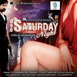 Dee Saturday Night Soundtrack (Sameer Tandon Ankit Tiwari) - CD cover