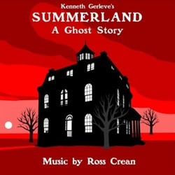 Summerland Soundtrack (Ross Crean) - CD cover