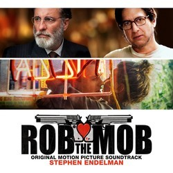Rob the Mob Soundtrack (Stephen Endelman) - CD cover
