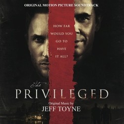 The Privileged Soundtrack (Jeff Toyne) - CD cover