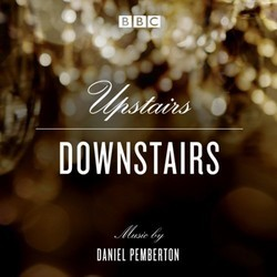 Upstairs Downstairs Soundtrack (Daniel Pemberton) - CD cover