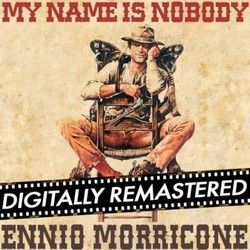 My Name is Nobody Soundtrack (Ennio Morricone) - CD cover