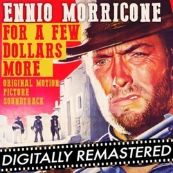 For a Few Dollars More Soundtrack (Ennio Morricone) - CD cover