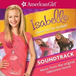 Isabelle Dances Into The Spotlight Soundtrack (Various Artists) - CD cover