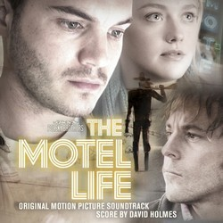 The Motel Life Soundtrack (David Holmes) - CD cover
