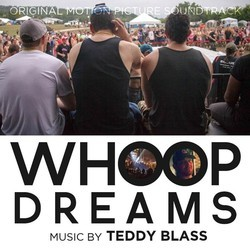 Whoop Dreams Soundtrack (Teddy Blass) - CD cover