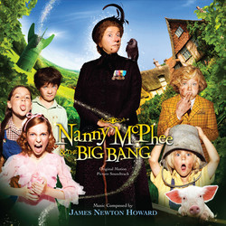 Nanny McPhee and the Big Bang Soundtrack (James Newton Howard) - CD cover