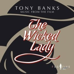The Wicked Lady Soundtrack (Tony Banks) - CD cover