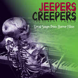 Jeepers Creepers: Great songs from horror films Soundtrack (Various Artists) - CD cover