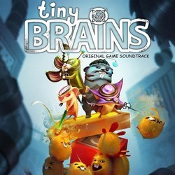 Tiny Brains Soundtrack (Various Artists) - CD cover