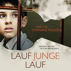 Lauf Junge lauf Soundtrack (Stéphane Moucha) - CD cover