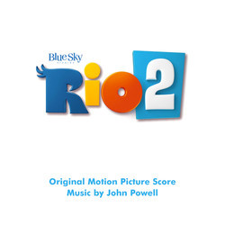 Rio 2 Soundtrack (Various Artists,  Barbatuques, John Powell) - CD cover