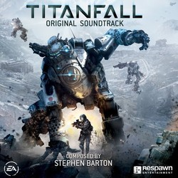 Titanfall Soundtrack (Stephen Barton) - CD cover