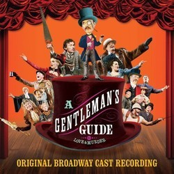 Gentleman's Guide to Love Soundtrack (Robert L. Freedman, Steven Lutvak, Steven Lutvak) - CD cover