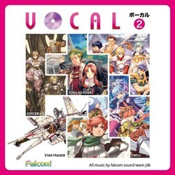 Vocal 2 Soundtrack (Various Artists, Falcom Sound Team jdk) - CD cover