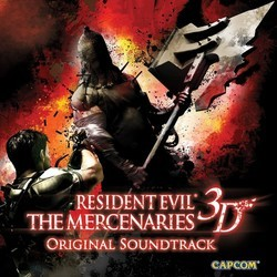 Resident Evil: The Mercenaries 3D Soundtrack (Capcom Sound Team) - CD cover