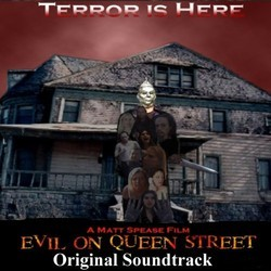 Evil On Queen Street Soundtrack (Steele & Matt Spease) - CD cover