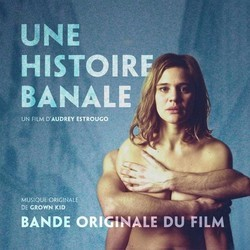 Une Histoire banale Soundtrack (Grown Kid) - CD cover