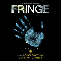 Fringe: Season 1 Soundtrack (Michael Giacchino, Chad Seiter, Chris Tilton) - Car�tula