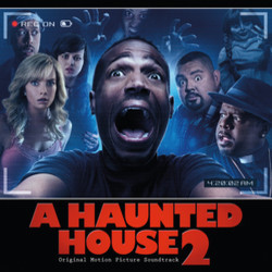 A Haunted House 2 Soundtrack (Various Artists, Jesse Voccia) - CD cover
