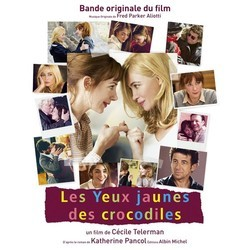 Les Yeux Jaunes des Crocodiles Soundtrack (Fred Parker Aliotti) - CD cover
