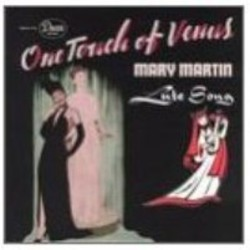 One Touch Of Venus 1943 Original Cast / Lute Song 1946 Original Cast Soundtrack (Bernard Hanighen, Ogden Nash, Raymond Scott, Kurt Weill) - CD-Cover