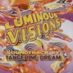 Luminous Visions Soundtrack ( Tangerine Dream) - CD cover
